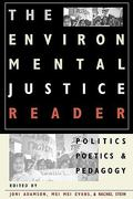 The Environmental Justice Reader 1st Edition 9780816522071 0816522073