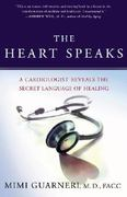 The Heart Speaks 1st Edition 9780743273114 0743273117