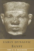 Early Dynastic Egypt 1st Edition 9780203024386 0203024389