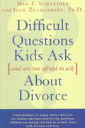 Difficult Questions Kids Ask and Are Afraid to Ask About Divorce 0 9780684814360 0684814366