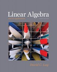 Linear Algebra and Its Applications 4th edition 9780321385178 0321385179