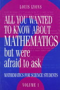 All You Wanted to Know about Mathematics but Were Afraid to Ask 1st edition 9780521436007 0521436001