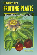 Florida's Best Fruiting Plants 0 9781561643721 1561643726