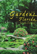 Guide to the Gardens of Florida 0 9781561641697 1561641693