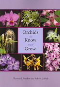 Orchids to Know and Grow 0 9780813030654 081303065X