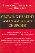 Growing Healthy Asian American Churches 0 9780830833252 0830833250