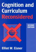 Cognition and Curriculum Reconsidered 2nd Edition 9780807733103 0807733105