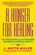 Hunger for Healing 1st Edition 9780060657673 0060657677