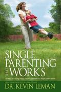 Single Parenting That Works 0 9781414303352 1414303351