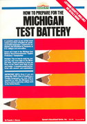 How to Prepare for the Michigan Test Battery 0 9780812024197 0812024192
