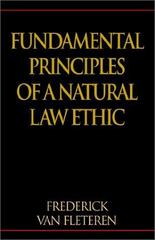 Fundamental Principles of a Natural Law Ethic 0 9781401047467 1401047467