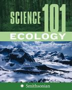 Science 101 - Ecology 1st Edition 9780060891336 0060891335