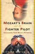 Mozart's Brain and the Fighter Pilot 0 9780609810057 0609810057