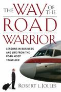 The Way of the Road Warrior 1st edition 9780787980627 0787980625