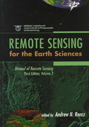 Manual of Remote Sensing, Remote Sensing for the Earth Sciences 3rd edition 9780471294054 0471294055