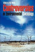 Controversies in Environmental Sociology 0 9780521601023 0521601029