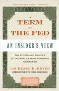 A Term at the Fed 1st Edition 9780061755385 0061755389
