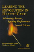Leading the Revolution in Health Care 2nd edition 9780834213678 0834213672