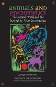 Animals and Psychedelics 1st Edition 9780892819867 0892819863