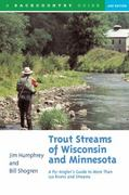 Trout Streams of Wisconsin and Minnesota 2nd edition 9780881504972 0881504971