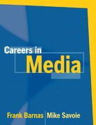 Careers in Media 1st edition 9780205484348 0205484344