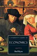 A Student's Guide to Economics 1st Edition 9781882926442 1882926447
