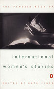 The Penguin Book of International Women's Stories 1st Edition 9780140261882 0140261885