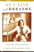 As I Live and Breathe 1st edition 9780865476028 0865476020