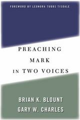 Preaching Mark in Two Voices 1st edition 9780664223939 0664223931