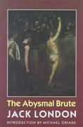 The Abysmal Brute 0 9780803279940 0803279949