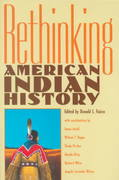 Rethinking American Indian History 1st Edition 9780826318190 0826318193