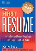 Your First Resume 5th edition 9781564145833 1564145832