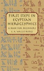 First Steps in Egyptian Hieroglyphics 0 9780486430997 0486430995
