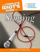 The Complete Idiot's Guide to Singing 0 9781592570867 1592570860