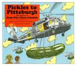 Pickles to Pittsburgh 0 9780689801044 0689801041