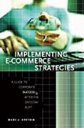 Implementing E-Commerce Strategies 0 9780275984632 027598463X