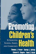 Promoting Children's Health 1st Edition 9781572308558 1572308559