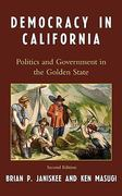 Democracy in California 2nd edition 9780742548350 074254835X
