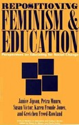 Repositioning Feminism and Education 0 9780897894371 0897894375