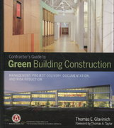 Contractors Guide to Green Building Construction 1st Edition 9780470056219 0470056215