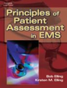 Principles of Patient Assessment in EMS 1st edition 9780766838994 0766838994