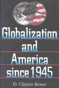 Globalization and America since 1945 1st Edition 9780842050159 0842050159
