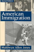 American Immigration 2nd edition 9780226406336 0226406334