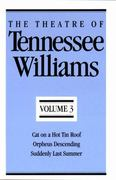 The Theatre of Tennessee Williams Volume III 1st Edition 9780811211963 0811211967