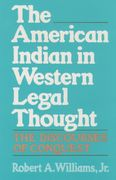 The American Indian in Western Legal Thought 1st Edition 9780195080025 0195080025