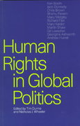 Human Rights in Global Politics 1st Edition 9780521646437 052164643X