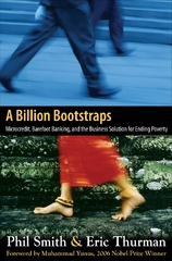 A Billion Bootstraps: Microcredit, Barefoot Banking, and The Business Solution for Ending Poverty 1st Edition 9780071489973 0071489975