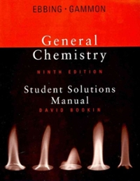 Chapter 9 solutions student solutions manual for ebbinggammons student solutions manual for ebbinggammons general chemistry 9th 9th edition view more editions publicscrutiny Gallery