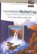 Convergence Marketing 1st edition 9780130650757 0130650757