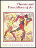 Themes and Foundations of Art, Student Edition 1st edition 9780538429733 0538429739